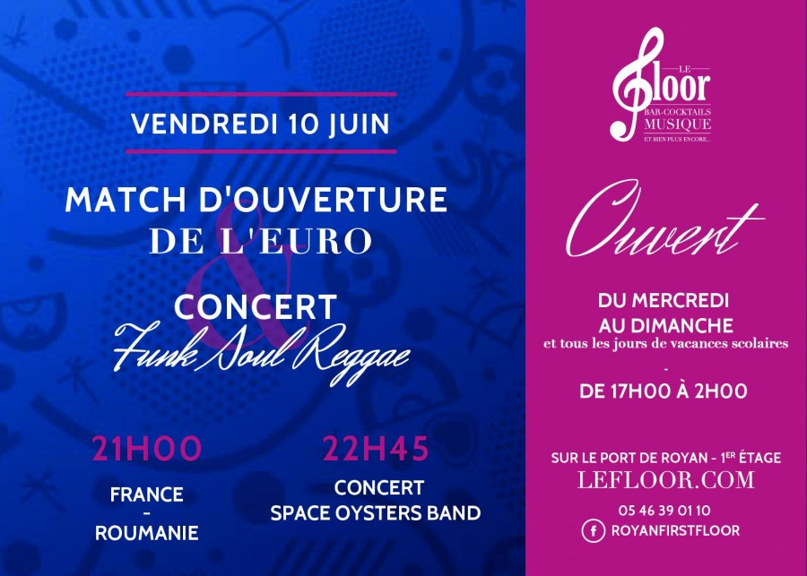 Ouverture de l'Euro + Concert Space Oysters Band