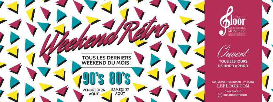 26-27 AOUT – Weekend 90's 80's