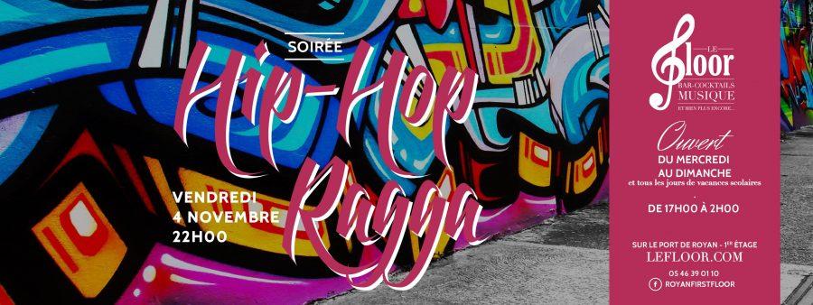 VENDREDI 4 NOVEMBRE – Soirée Hip-Hop Ragga