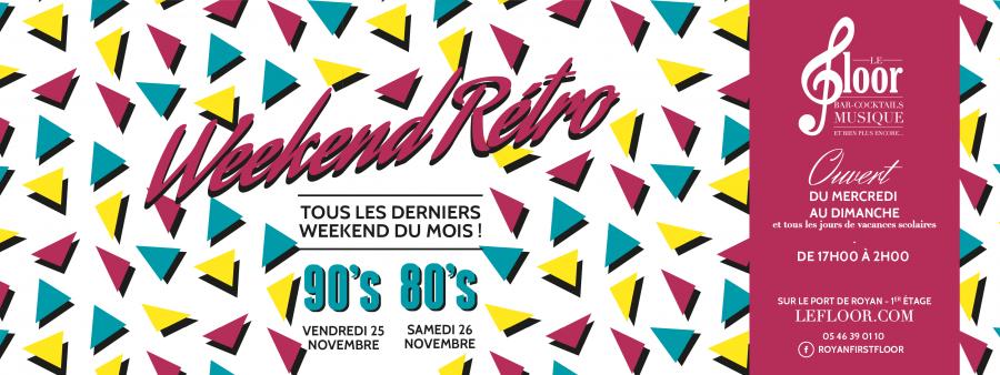 25-26 NOVEMBRE – Weekend 90's 80's