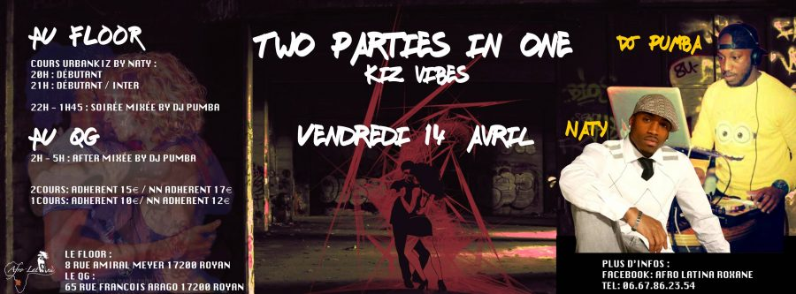 VENDREDI 14 AVRIL – Two Parties in One Kiz Vibes