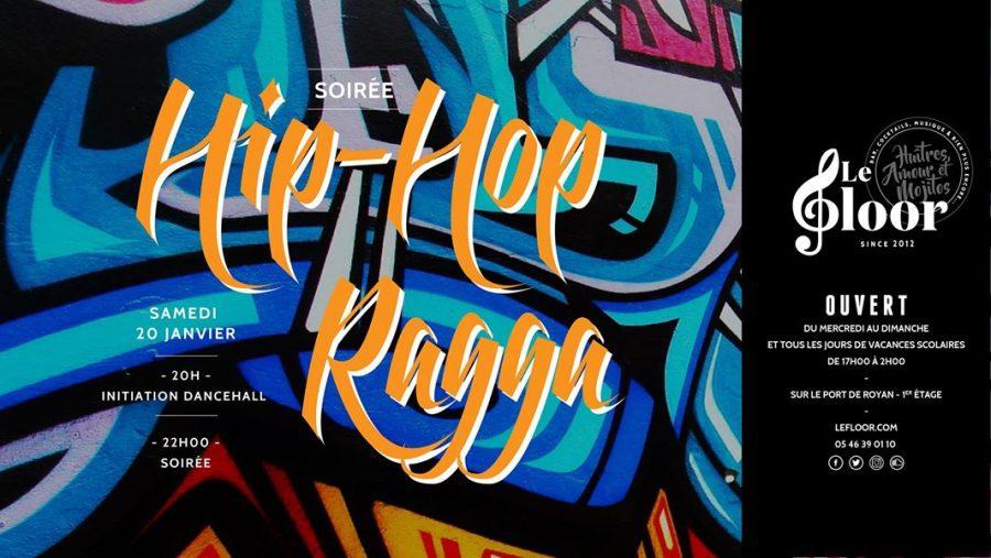 Samedi 20 Janvier – Soirée HipHop Ragga
