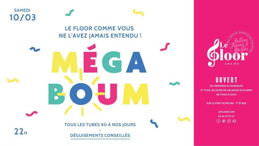 Samedi 10 Mars – La Méga Boum