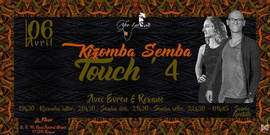 Vendredi 6 avril – Kizomba semba touch' 4