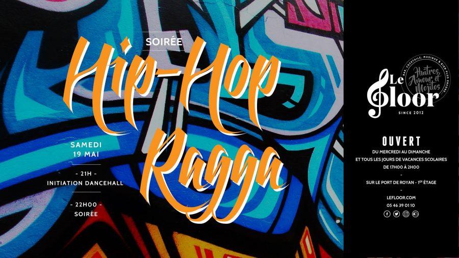 Samedi 19 Mai – Soirée HipHop Ragga – Initiation Dancehall