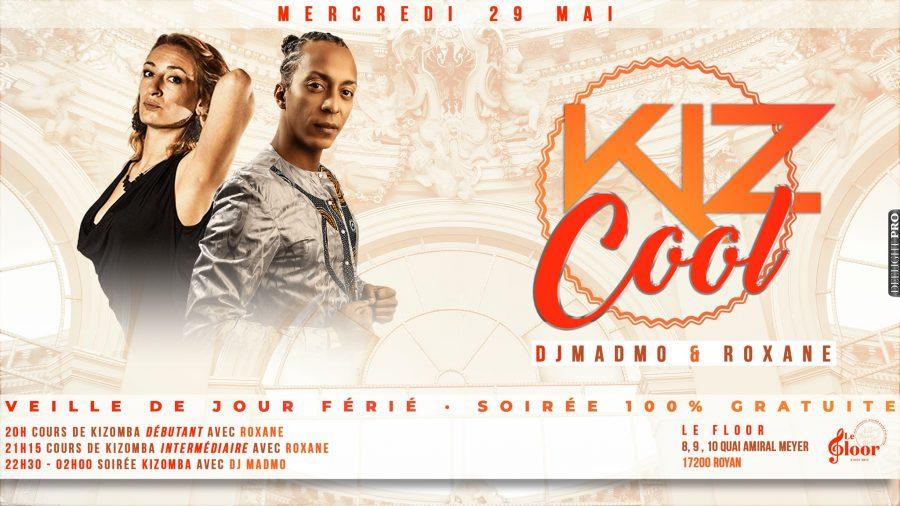 MERCREDI 29 MAI – Kiz Cool by Afro Latina/ Roxane et DJ Madmo / Le Floor /Royan