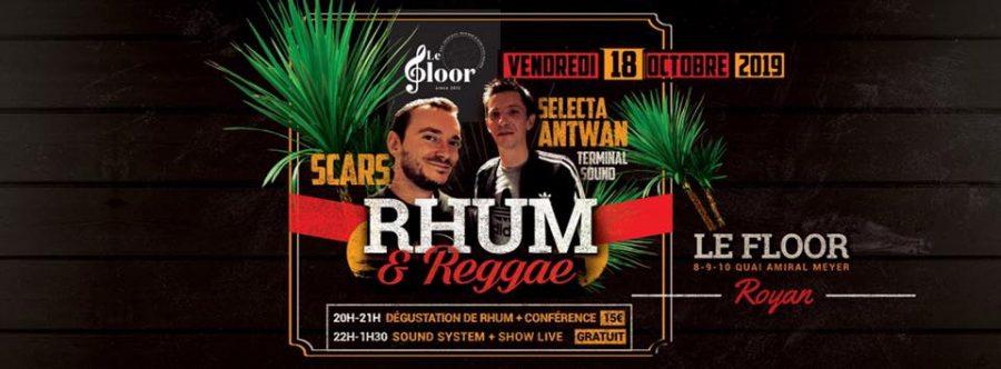 VENDREDI 18 OCTOBRE – Soirée Rhum&Reggae – Dégustation & Soundsystem