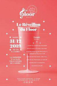 MARDI 31 DÉCEMBRE - Le Réveillon du Floor @ Le Floor