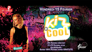 VENDREDI 15 FÉVRIER - Kiz Cool by Afro Latina Roxane @ Le Floor