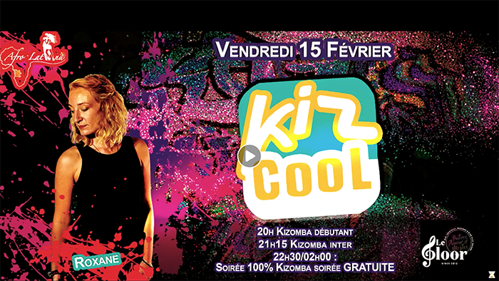 VENDREDI 15 FÉVRIER – Kiz Cool by Afro Latina Roxane