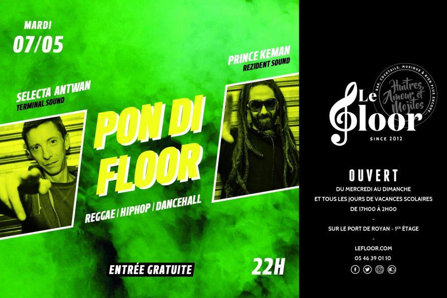 MARDI 7 MAI – Soirée Pon Di Floor – SoundSystem – 2 DJs